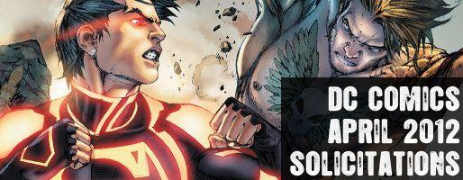 DC Comics Solicitations - On Sale Apr 2012