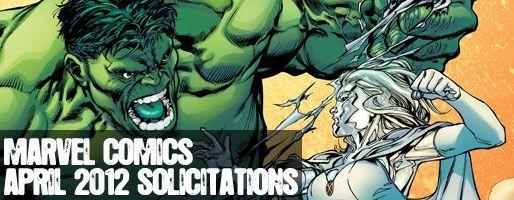 Marvel Comics Solicitations - On Sale Apr 2012