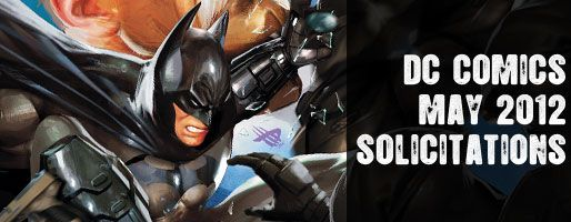 DC Comics Solicitations - On Sale May 2012