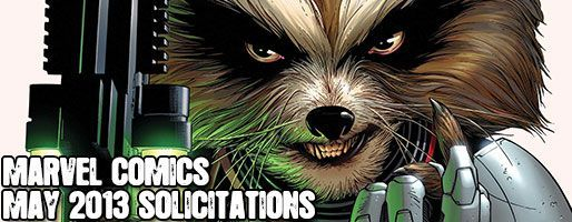 Marvel Comics Solicitations - On Sale May 2013