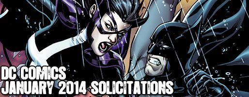 DC Comics Solicitations - On Sale Jan 2014