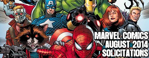 Marvel Comics Solicitations - On Sale Aug 2014