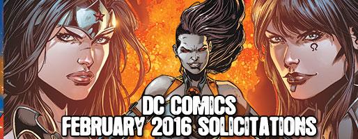 DC Comics Solicitations - On Sale Feb 2016