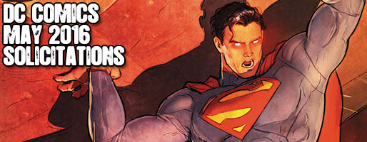 DC Comics Solicitations - On Sale May 2016