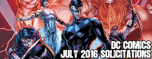 DC Comics Solicitations - On Sale Jul 2016