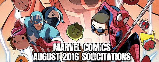 Marvel Comics Solicitations - On Sale Aug 2016