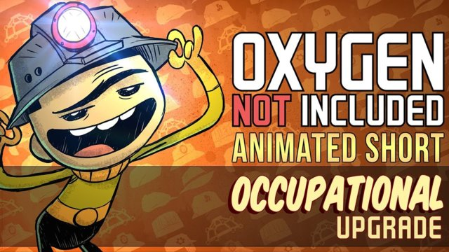 Oxygen Not Included [Animated Short] - Occupational Upgrade