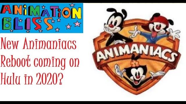 Animated News: Animaniacs Reboot coming in 2020?