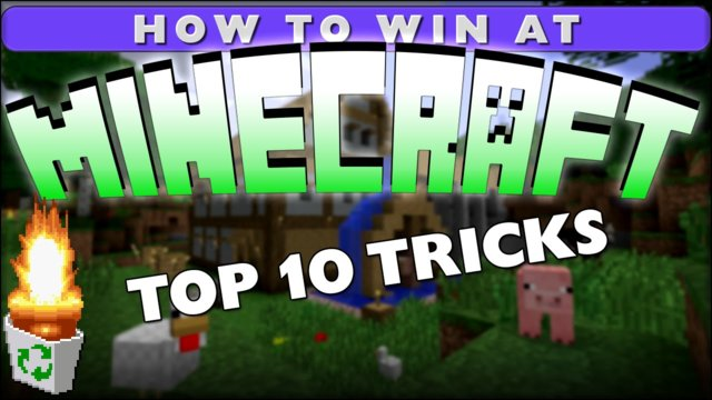 Top 10 Tricks to Win at Minecraft!