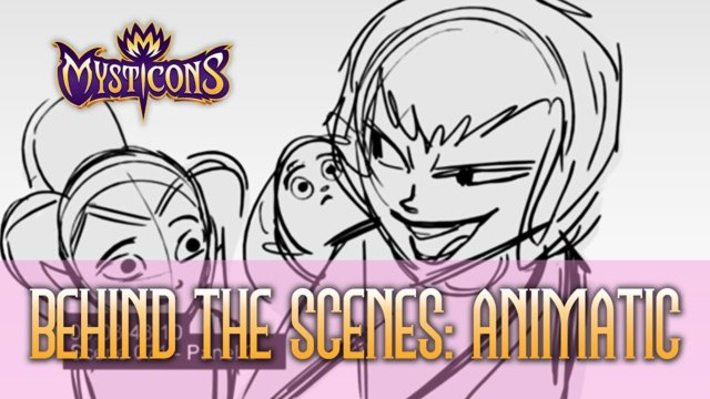 MYSTICONS ANIMATIC | BEHIND THE SCENES