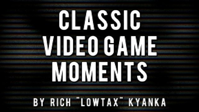 The Gaming Garbage Classic Video Game Moments Collection!