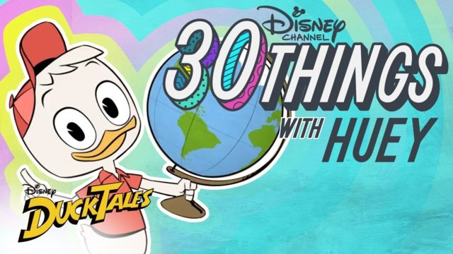 30 Things With Huey | DuckTales | Disney Channel