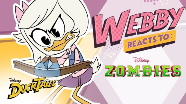 Webby Reacts To: ZOMBIES | DuckTales | Disney Channel