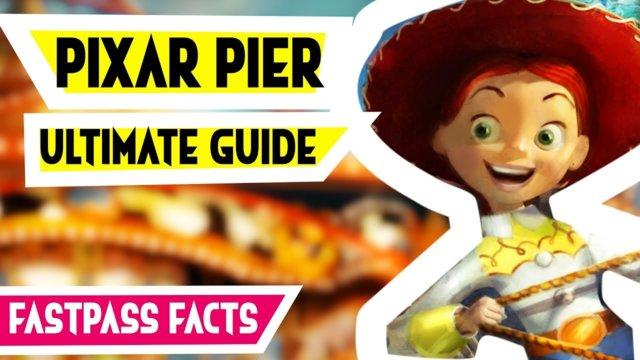 Pixar Pier and Pixar Fest Ultimate Guide