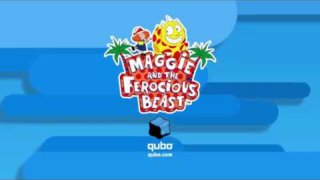 Qubo | Maggie and the Ferocious Beast | 30 sec