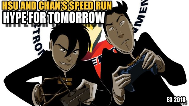 Pre-E3 2018: Hsu and Chan's Speed Run