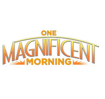 One Magnificent Morning