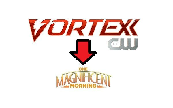 Vortexx to Become One Magnificent Morning in September 2014