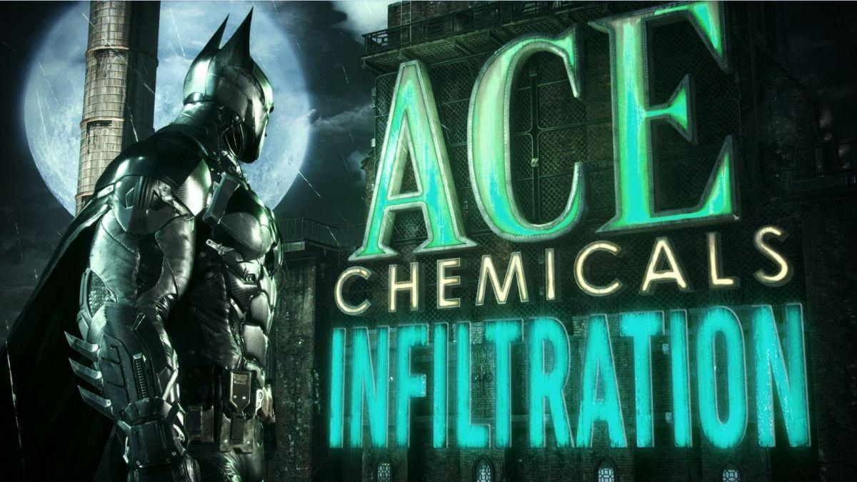 Batman: Arkham Knight Ace Chemicals Infiltration Part 1 Trailer