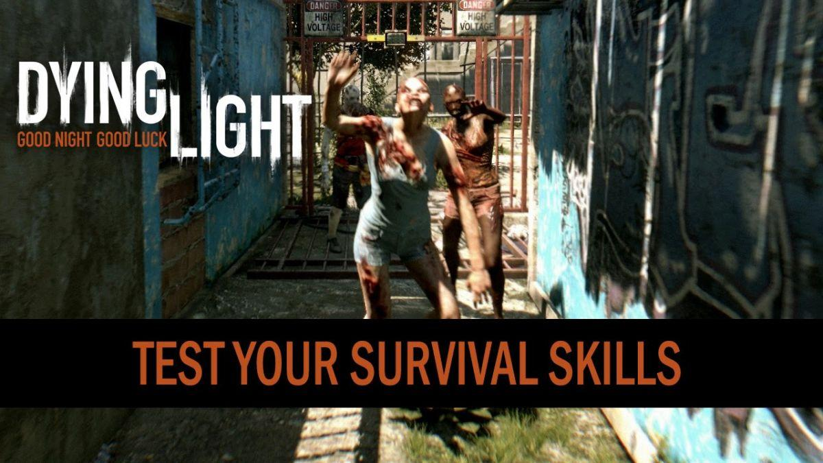 Dying Light Survival Skill Test Trailer