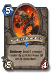 hearthstone goblins vs gnomes madder bomber 108x150 - Hearthstone Goblins vs. Gnomes Expansion - Whose side are you on? (Goblins)