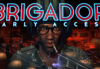Brigador Launches All Out Early Access Assault Trailer