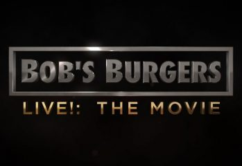 Bob's Burgers Live! – The Movie