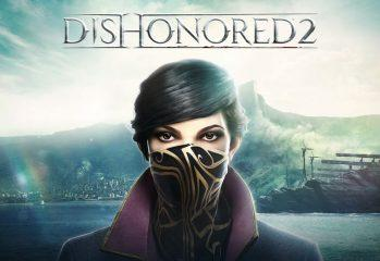 E3 2016: Dishonored 2 And The Kickass Queen