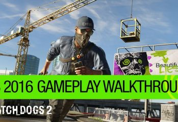 E3 2016: Ubisoft Shows Off Watch Dogs 2