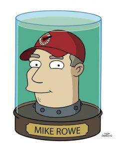 Mike Rowe Futurama Head in a Jar