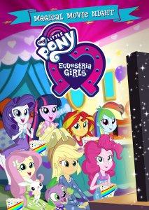 My Little Pony Equestria Girls Magical Movie Night